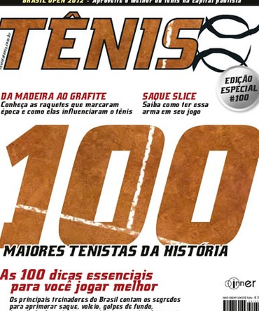 654a725757 Revista TÊNIS 100 · Fevereiro 2012 · Os 100 maiores tenistas da história
