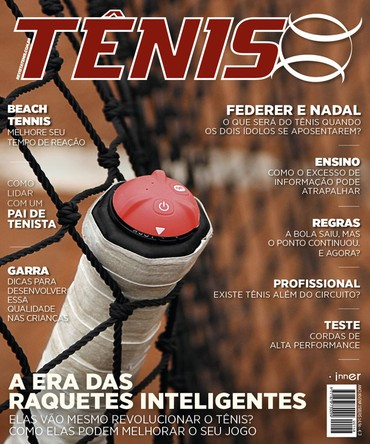 Revista TÊNIS 158 · Novembro 2016 · A era das raquetes inteligentes 883292417b5cf